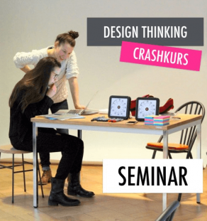 Design Thinking Crashkurs